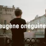 Gagnez des places pour « Eugène Onéguine » à l'Opéra de Strasbourg